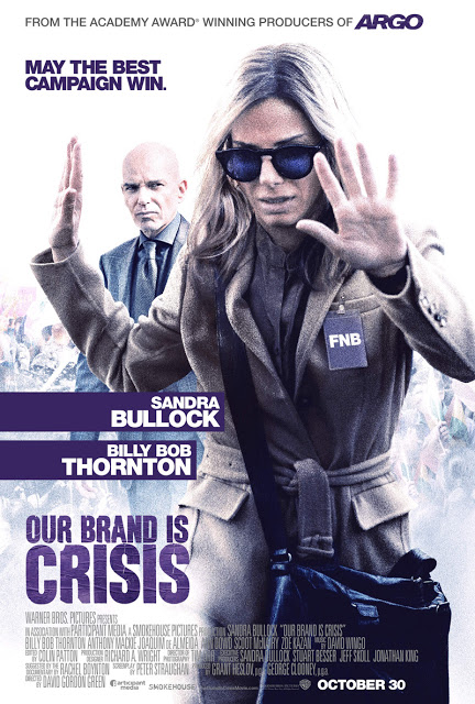 Póster y tráiler de 'Our brand is crisis', con Sandra Bullock y Billy Bob Thornton