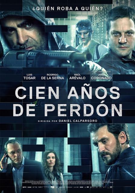 Tráiler y póster de 'Cien años de perdón' con Luis Tosar, Raúl Arévalo y José Coronado