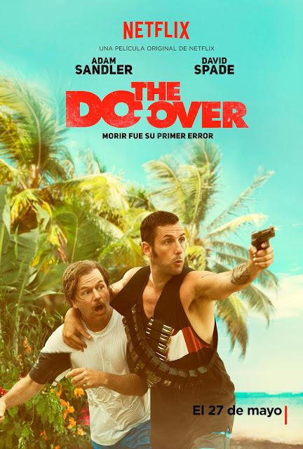 Tráiler y póster oficial de 'The Do-Over' con Adam Sandler