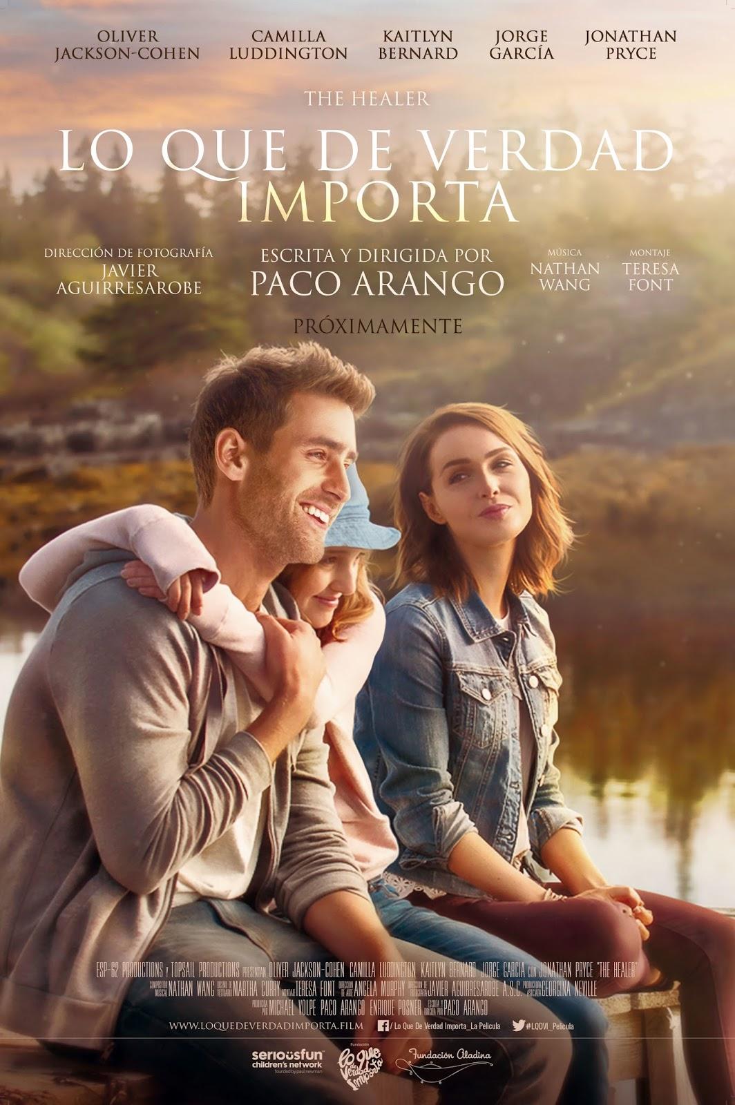 Tráiler y póster de 'Lo que de verdad importa', la película de Paco Arango