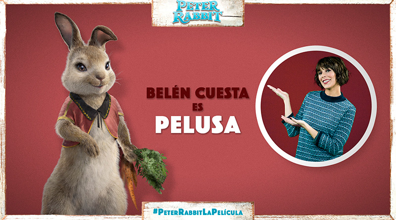 'Peter Rabbit': Belén Cuesta es la divertida pelusa en esta comedia familiar