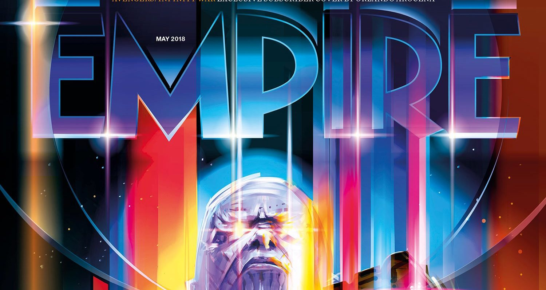 'Vengadores: Infinity War': Thanos acapara la portada de Empire