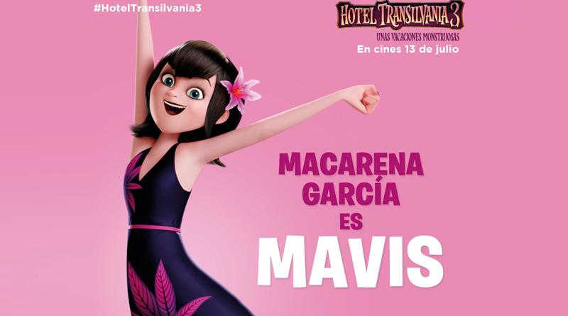 'Hotel Transilvania 3. Unas vacaciones monstruosas': Macarena García presta su voz a Mavis