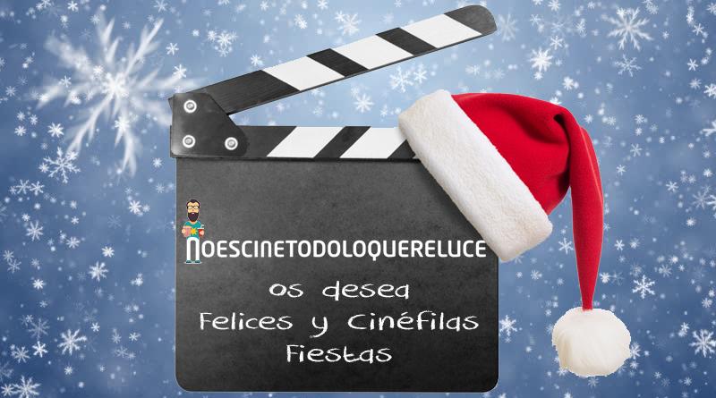 El equipo de 'No es cine todo lo que reluce' os desea Feliz Navidad