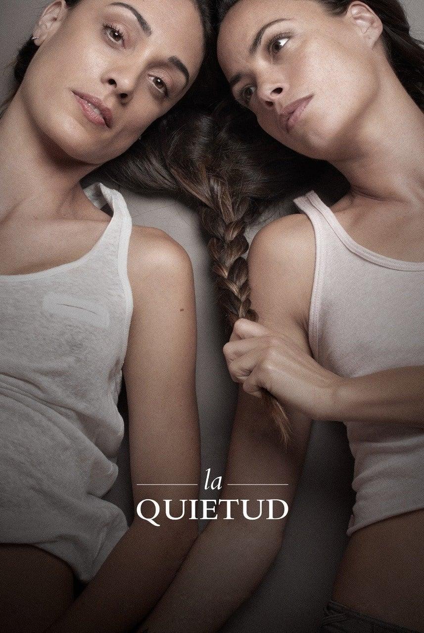 """Pósters de la película """"La quietud"""""""