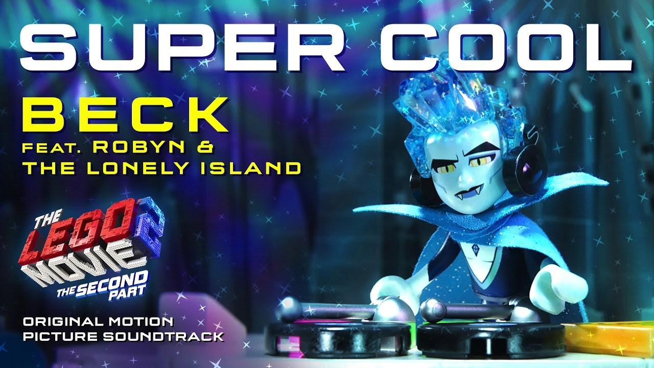 """'La LEGO Película 2': Presentado el tema """"Super Cool"""" de Beck con Robyn y The Lonely Island"""