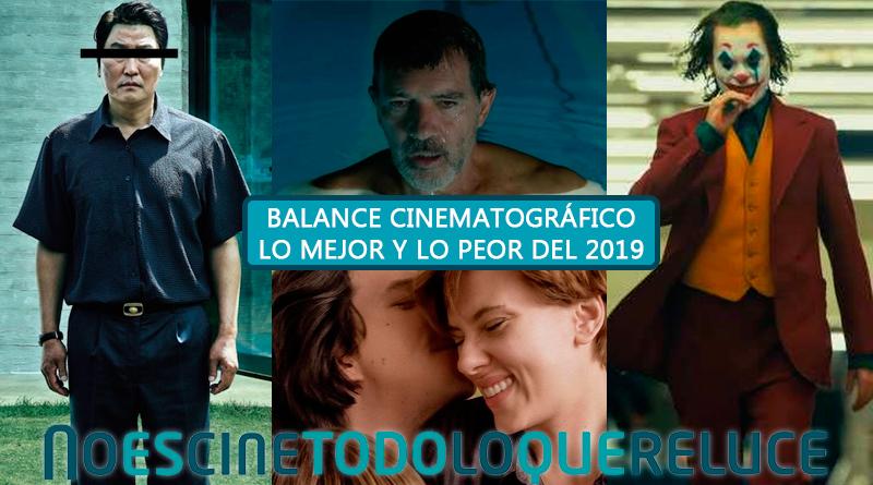 Balance cinematográfico del año. Lo peor y lo mejor del 2019